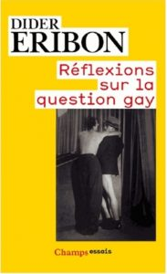 reflexions sur la question gay
